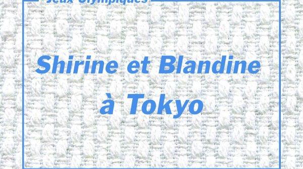 Shirine BOUKLI et Blandine PONT à Tokyo !